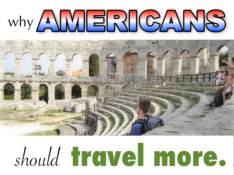 Why American should travel more