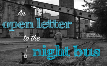 An open letter to the night bus