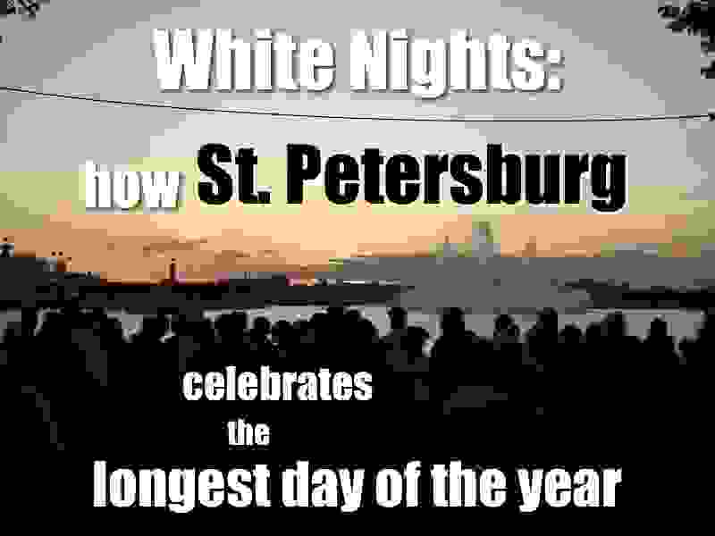 White Nights Festival