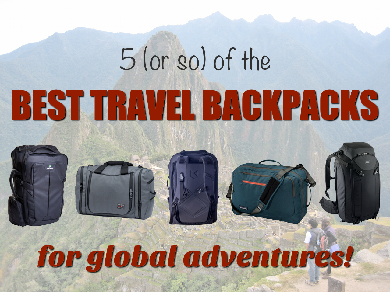 5 of the best travel backpacks for global