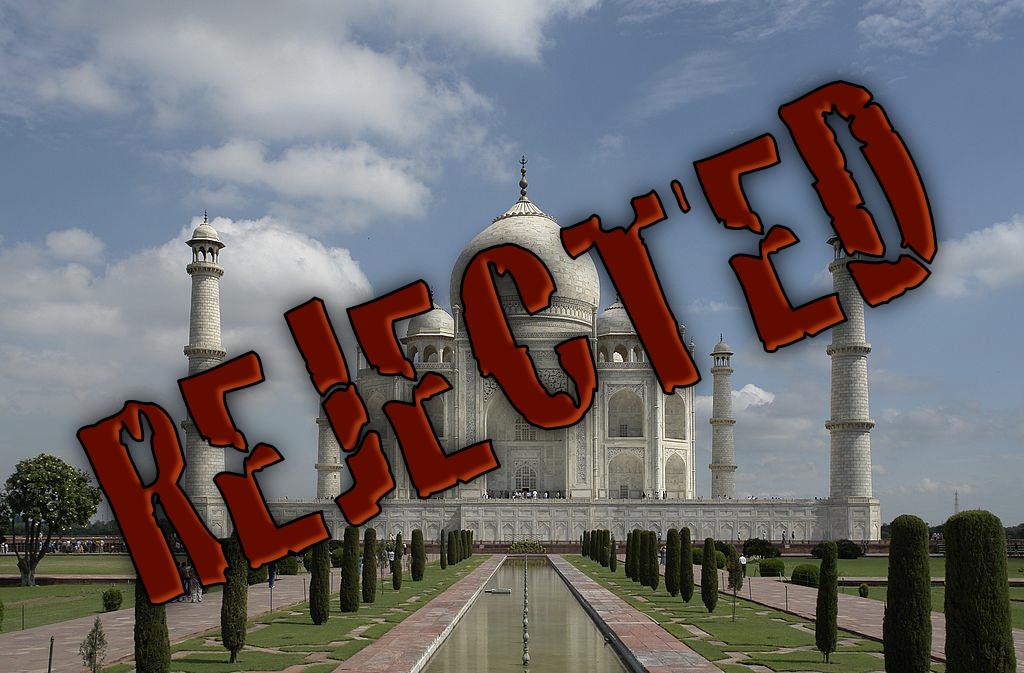Taj Mahal rejected