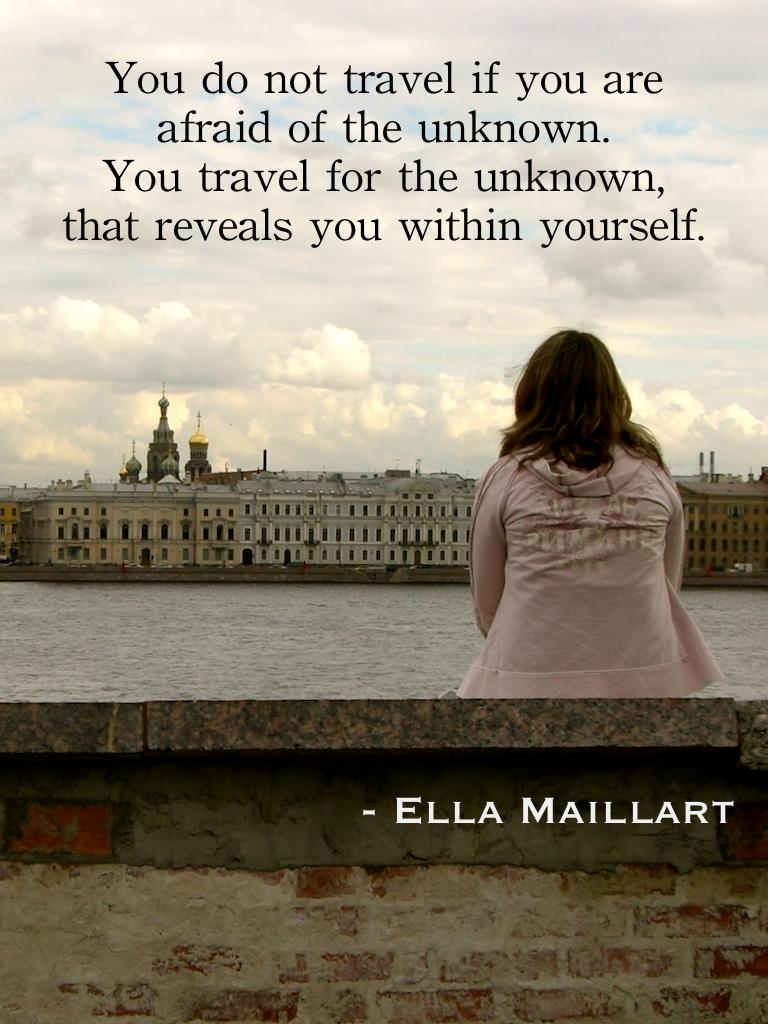 Travel quotes, Ella Maillart
