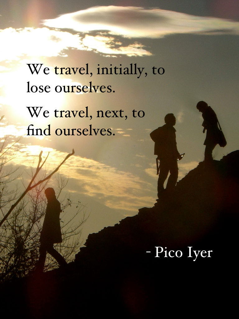 Travel quotes, Pico Iyer