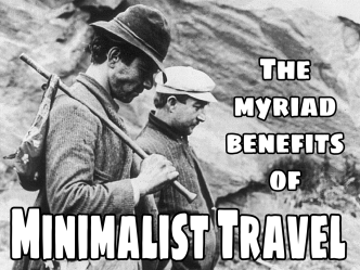 The Myriad Benefits of Minimalist Travel