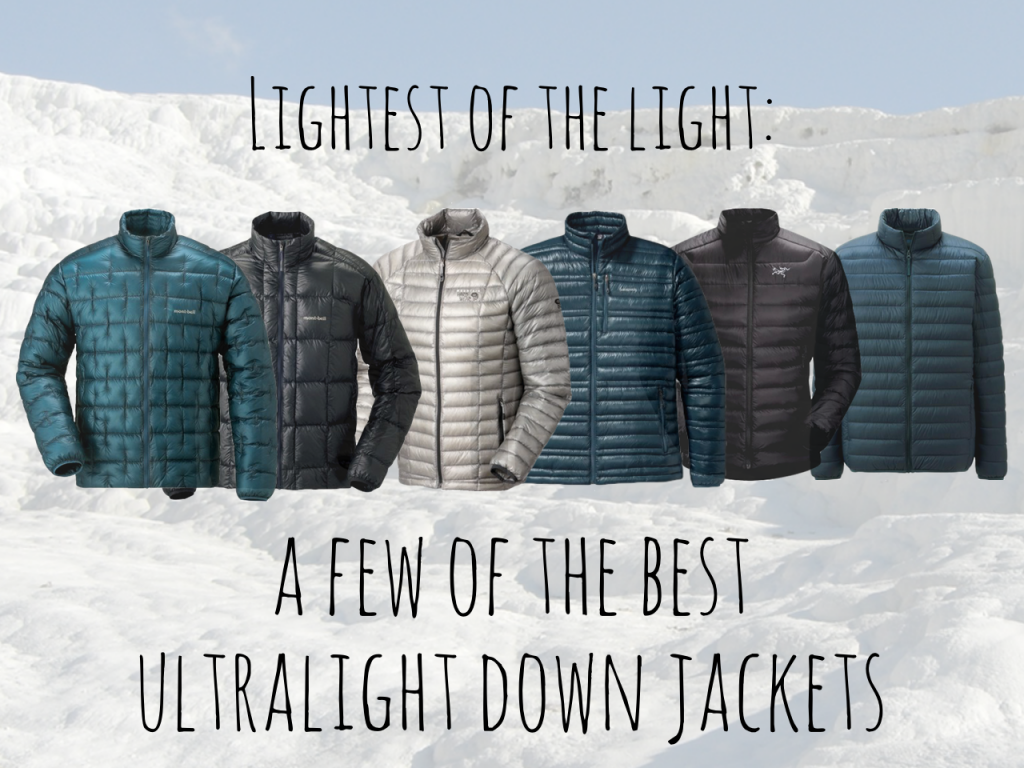 85626bc21 A few of the best ultralight down jackets – Snarky Nomad